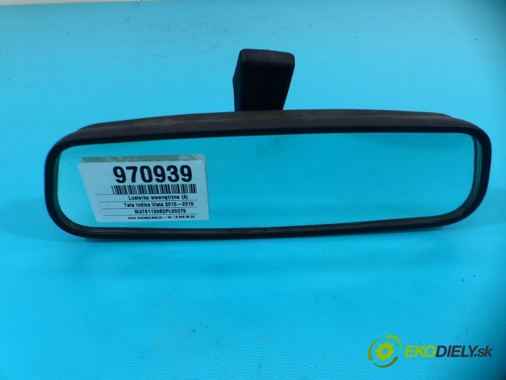 Tata Indica Vista 2010-2015 1.4b: 75 HP manual 55 kW 1368 cm3 5- zrkadlo uvnitř: E9014262 (Spätné zrkadlá vnútorné)