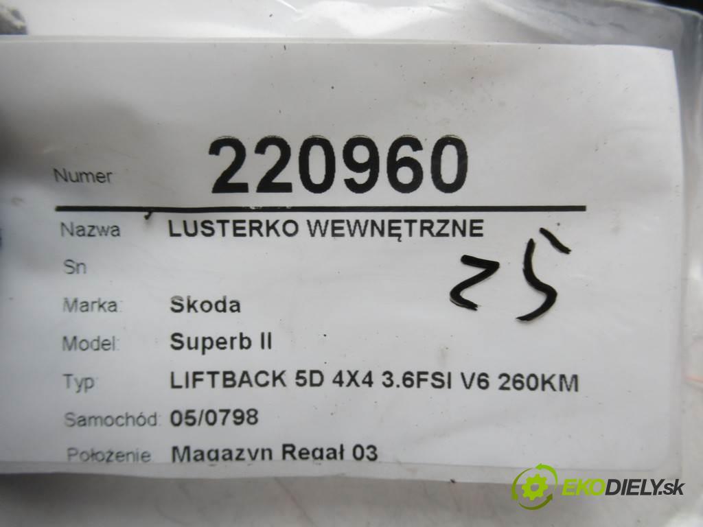 Skoda Superb II  2010  LIFTBACK 5D 4X4 3.6FSI V6 260KM 08-13 3600 Spätné zrkadlo vnútorné 1K0857511 (Spätné zrkadlá vnútorné)