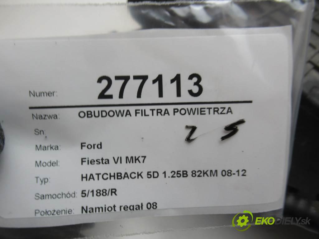 Ford Fiesta VI MK7  2010 60 kW HATCHBACK 5D 1.25B 82KM 08-12 1200 Obal filtra vzduchu 8V21-9600-BH (Obaly filtrov vzduchu)