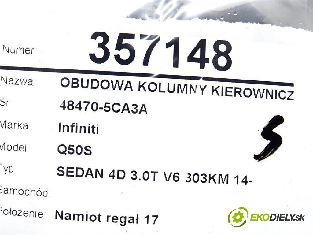Infiniti Q50S    SEDAN 4D 3.0T V6 303KM 14-  Obal tyče riadiacej 48470-5CA3A (Plasty, kryty, obaly interiéru)